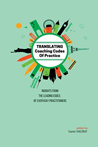 Translating Coaching Codes of Practices By Edited by Yvonne Thackray