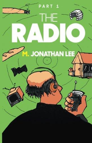 The Radio By M. Jonathan Lee