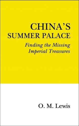 China's Summer Palace By O. M. Lewis