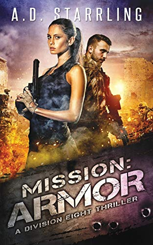 Mission: Armor By A. D. Starrling