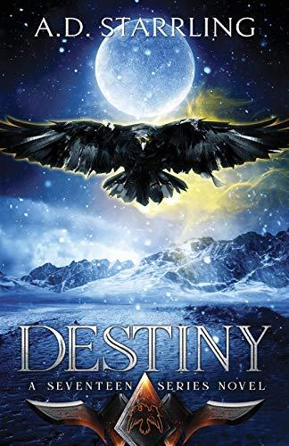 Destiny By A. D. Starrling