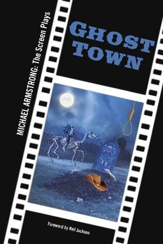 Ghost Town By Michael Armstrong