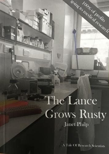 The Lance grows rusty By Janet Philp