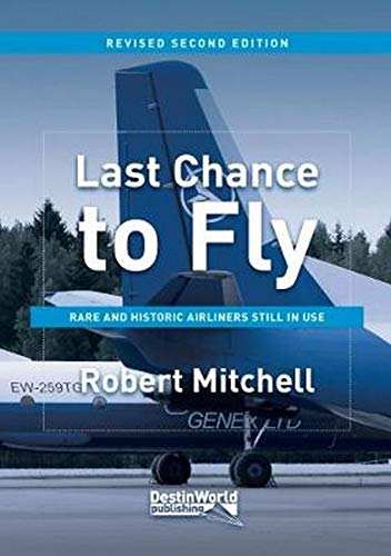 Last Chance to Fly By Robert Mitchell