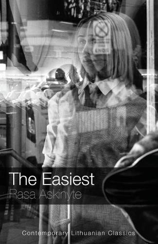 The Easiest By Rasa Askinyte