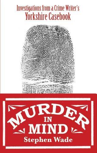 Murder in Mind By Stephen Wade