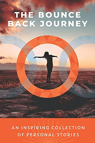 The Bounce Back Journey: An Inspiring Collection Of Personal Stories By Sharon Critchlow