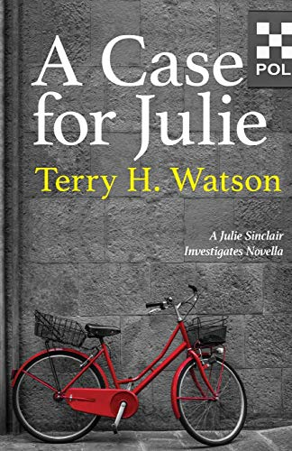 A Case for Julie By Terry H. Watson