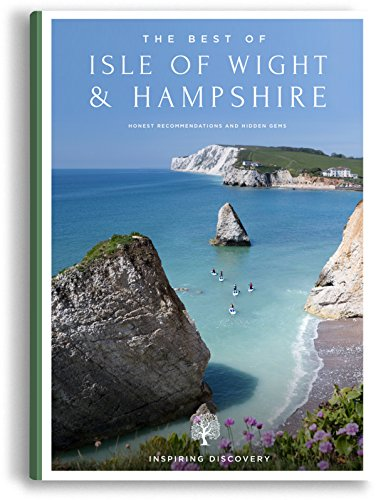 The Best of Isle of Wight & Hampshire By Simon Ridgwell