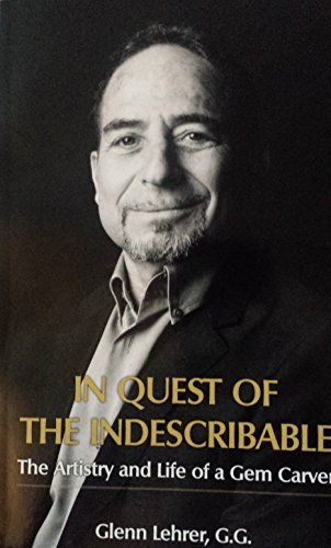 In Quest of the Indescribable By Glenn Lehrer