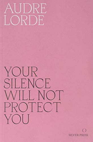 Your Silence Will Not Protect You: Essays and Poems by Reni Eddo-Lodge