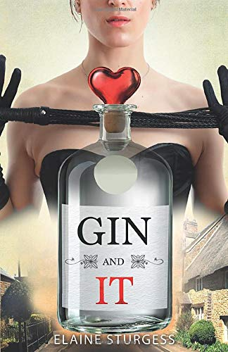 Gin And It By Elaine Sturgess