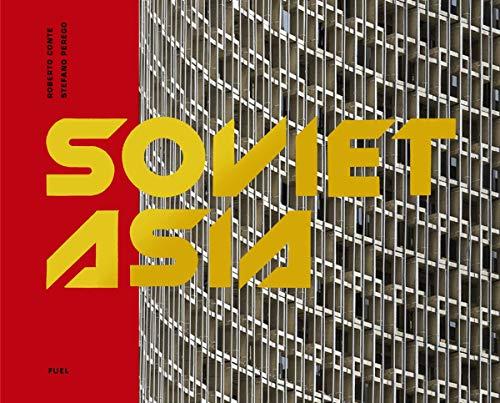 Soviet Asia By Roberto Conte