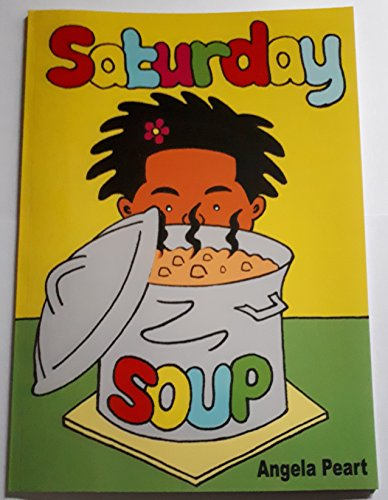 Saturday Soup By Angela Peart