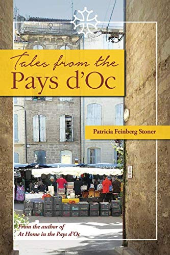 Tales from the Pays d'Oc By Bob Bond