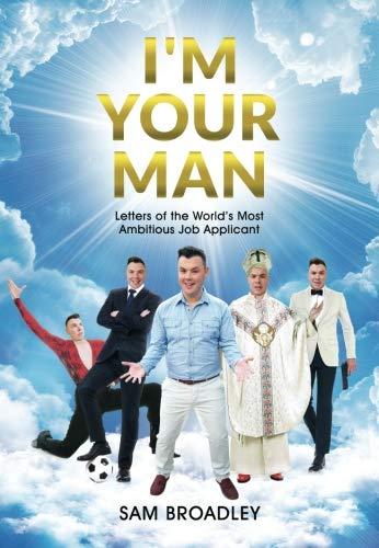 I'm Your Man By Sam Broadley
