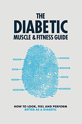 The Diabetic Muscle and Fitness Guide (1) By Philip Graham