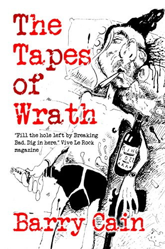 The Tapes of Wrath By Barry Cain
