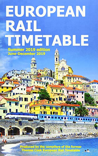 European Rail Timetable Summer 2019 By Compiled by John Potter