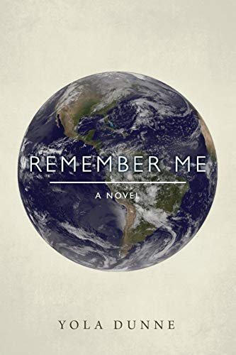 Remember Me By Yola Dunne