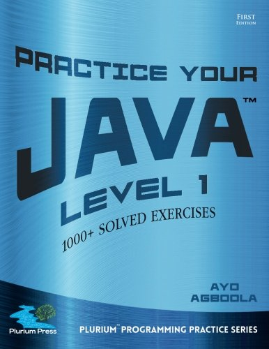Practice Your Java Level 1 By Ayo Agboola