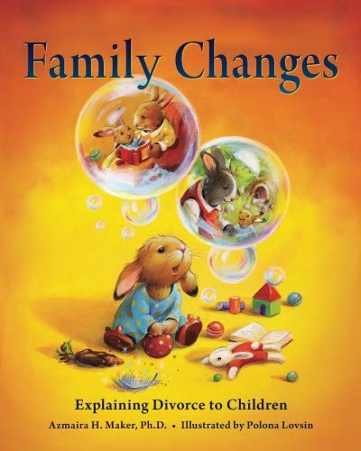 Family Changes By Azmaira H Maker Ph D
