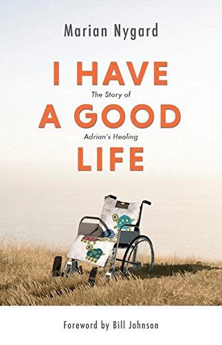 I Have a Good Life By Marian Nygard