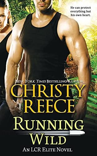 Running Wild By Christy Reece