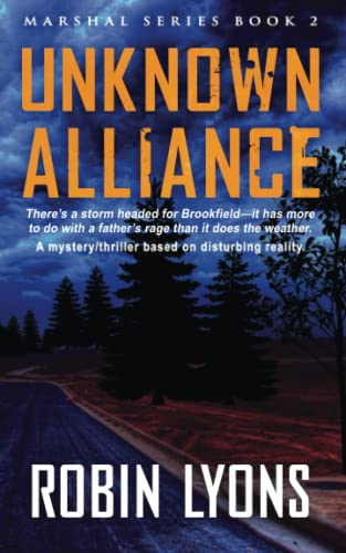 UNKNOWN ALLIANCE (School Marshal Novels Book 2) By Robin Lyons