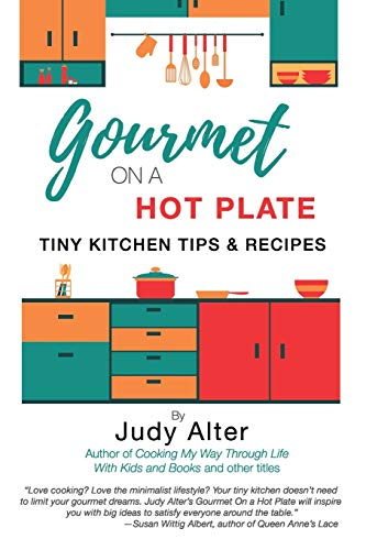 Gourmet on a Hot Plate By Judy Alter