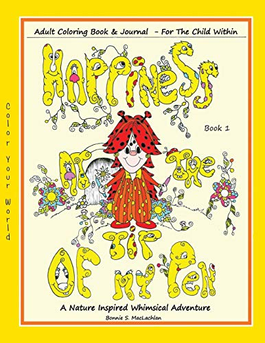 Happiness At The Tip Of My Pen By Illustrated by Bonnie S MacLachlan