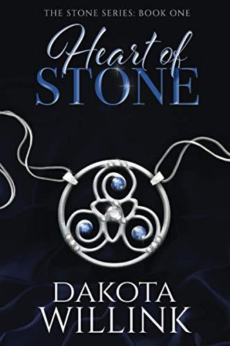Heart of Stone By Dakota Willink