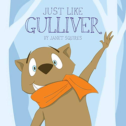 Just Like Gulliver By Janet Squires