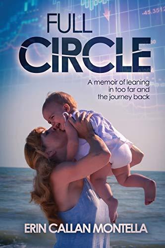 Full Circle By Erin Callan Montella