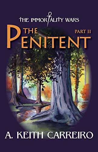 The Penitent - Part II By A Keith Carreiro