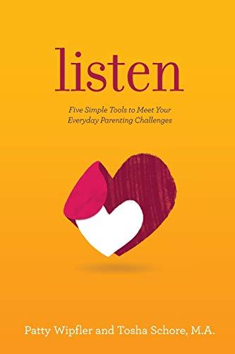 Listen By Patty Wipfler