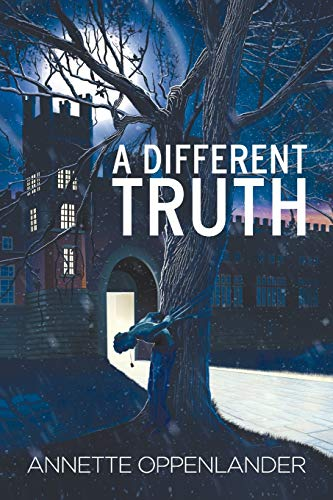 A Different Truth By Annette Oppenlander