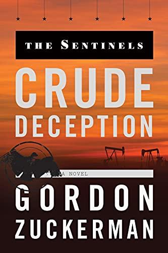 Crude Deception By MR Gordon Zuckerman