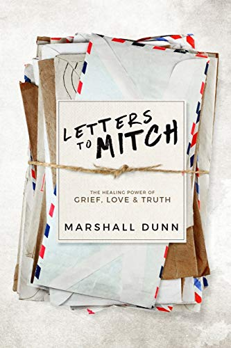 Letters to Mitch By Marshall Dunn