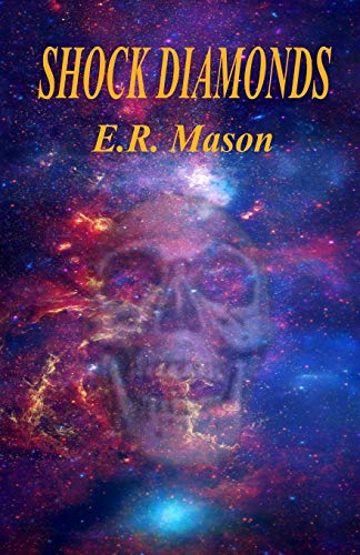 Shock Diamonds By E R Mason