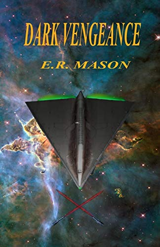 Dark Vengeance By E R Mason