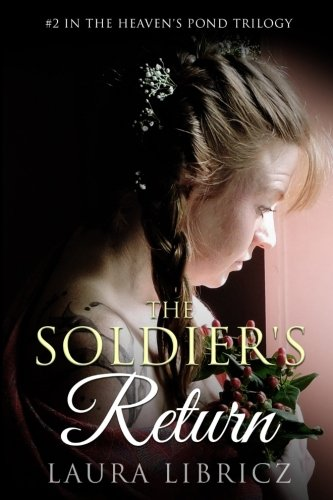 The Soldier's Return By Laura Libricz