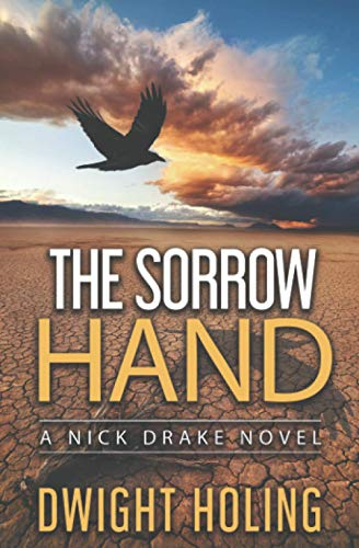 The Sorrow Hand By Dwight Holing