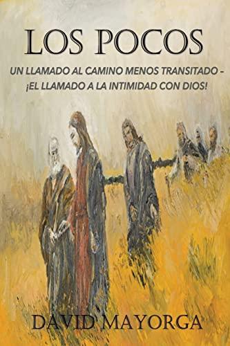 Los Pocos By David Mayorga