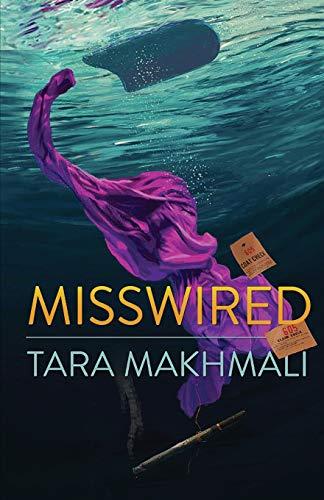 Misswired By Tara Makhmali