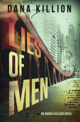 Lies of Men By Dana Killion