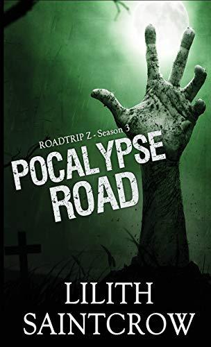 Pocalypse Road By Lilith Saintcrow