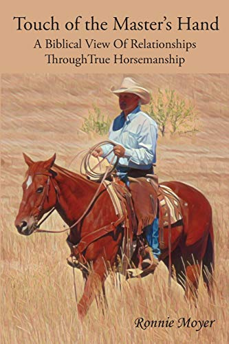 Touch of the Master's Hand By Ronnie Moyer