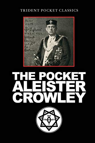 The Pocket Aleister Crowley By Aleister Crowley
