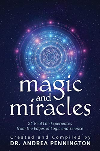 Magic and Miracles By Andrea Pennington